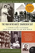 The Man in the White Sharkskin Suit: A…