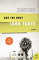Ask the Dust (P.S.) by John Fante