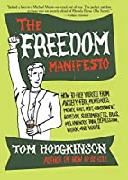 The Freedom Manifesto: How to Free Yourself…