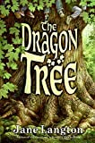 Langton, Jane: The Dragon Tree (Hall Family Chronicles)