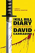 The Kill Bill Diary: The Making of a…