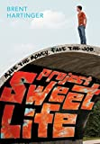 Hartinger, Brent: Project Sweet Life