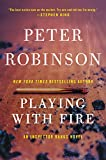 Robinson, Peter: Playing With Fire