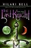 Bell, Hilari: The Last Knight