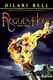Bell, Hilari: Rogue's Home: A Knight and Rogue Novel