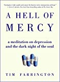 Farrington, Tim: A Hell of Mercy: A Meditation on Depression and the Dark Night of the Soul