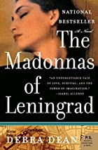 The Madonnas of Leningrad: A Novel (P.S.) by…