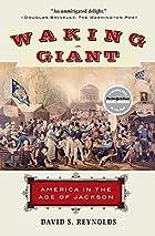 Waking Giant by David S. Reynolds