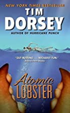 Atomic Lobster by Tim Dorsey