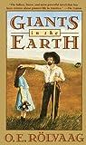 Rolvaag, O.E.: Giants in the Earth: A Saga of the Prairie