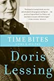 Lessing, Doris: Time Bites: Views and Reviews