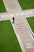 Reasons to Believe: One Man's Journey Among…