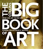 Zaczek, Ian: The Collins Big Book Of Art: From Cave Art To Pop Art
