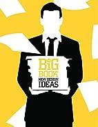 The Big Book of New Design Ideas (Big Book…