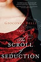 The Scroll of Seduction: A Novel of Power,…