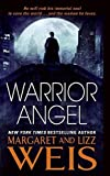 Weis, Margaret And Lizz: Warrior Angel