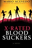 Acevedo, Mario: X-Rated Bloodsuckers: A Novel