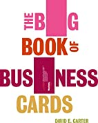 The Big Book of Business Cards (Big Book…