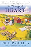 Gulley, Philip: A Change Of Heart: A Harmony Novel