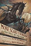Schwartz, Alvin: More Scary Stories to Tell in the Dark