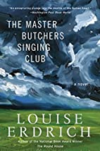 The Master Butchers Singing Club by Louise…