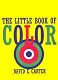 Carter, David: the Little Book of Color (Little Book)