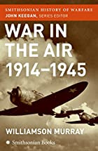 War in the Air by W Murray