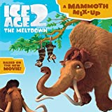 Hapka, Catherine: Ice Age 2: A Mammoth Mix-Up