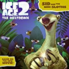 Ice Age 2: Sid and the Mini-Sloths by…