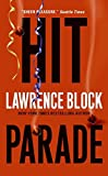 Block, Lawrence; Lawrence Block ***AUTOGRAPHED COPY!!!***: Hit Parade