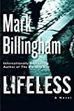 Billingham, Mark: Lifeless