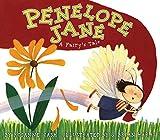 Cash, Rosanne: Penelope Jane: A Fairy's Tale