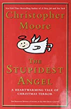The Stupidest Angel: A Heartwarming Tale of…