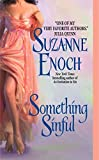 Suzanne Enoch: Something Sinful