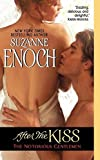 Enoch, Suzanne: After the Kiss: The Notorious Gentlemen