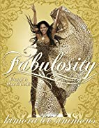 Fabulosity: What It Is and How to Get It by…