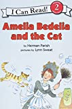 Parish, Herman: Amelia Bedelia and the Cat (I Can Read Book 2)