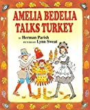 Parish, Herman: Amelia Bedelia Talks Turkey
