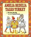 Parish, Herman: Amelia Bedelia Talks Turkey