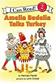 Parish, Herman: Amelia Bedelia Talks Turkey (I Can Read Book 2)