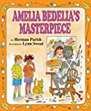Parish, Herman: Amelia Bedelia's Masterpiece