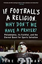 If Football's a Religion, Why Don't We Have…