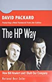 Packard, David: The HPWay: How Bill Hewlett And I Built Our Company