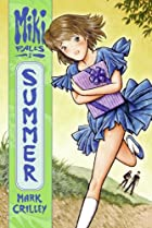 Miki Falls: Book Two - Summer by Mark…