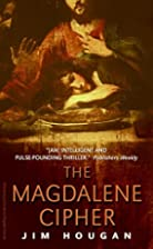 The Magdalene Cipher by Jim Hougan