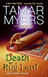 Myers, Tamar: Death of a Rug Lord (A Den of Antiquity Mystery)