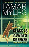 Myers, Tamar: The Glass Is Always Greener