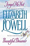 Elizabeth Lowell: Forget Me Not and Beautiful Dreamer