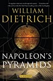 Dietrich, William: Napoleon&#39;s Pyramids