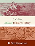 Collins United Kingdom Staff: Collins Atlas of Military History